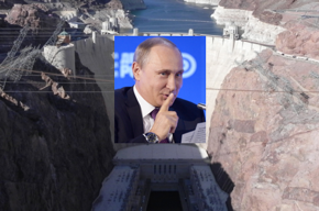 Photos of Hoover Dam and Vladimir Putin.