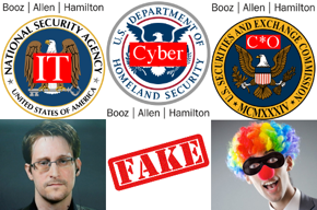 NSA = Snowden = DHS = FAKE = SEC = Bandit Clown = Booz.