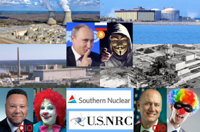 Southern Nuclear power plants Vogtle, Hatch, and Farley photos, Chernobyl meltdown photo, Russian President Vladimir Putin photo, hacker image, Russian flag, Bitcoin logo, Southern Nuclear CIO Martin Davis photo, woman clown photo, Southern Nuclear logo on white flag, NRC logo on white flag, NRC CIO David Nelson photo, masked clown photo.