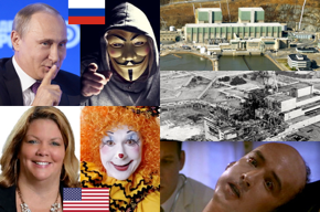 Russian President Vladimir Putin photo, Russian flag, hacker photo, Peach Bottom nuclear power plant CIO Kelly Lyman photo, American flag, blond woman clown photo, Peach Bottom nuclear power plant photo, Chernobyl photo, radiation sickness victim photo (John Cusack playing character based on nuclear scientist Louis Slotin, who died from radiation sickness, in the movie Fat Man and Little Boy).